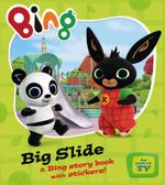 Bing - Big Slide - Ted Dewan