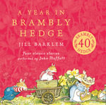 A Year in Brambly Hedge : Brambly Hedge - Jill Barklem