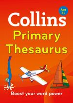 Collins Primary Thesaurus (Collins Primary Dictionaries) : Collins Primary Dictionaries