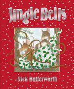 Jingle Bells - Nick Butterworth