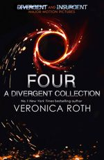Four : A Divergent Collection Adult Edition - Veronica Roth