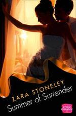 Summer of Surrender : Harperimpulse Erotic Romance - Zara Stoneley