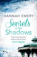 Secrets in the Shadows : HarperImpulse Contemporary Romance - Hannah Emery