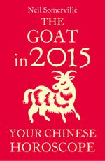 The Goat in 2015 : Your Chinese Horoscope - Neil Somerville