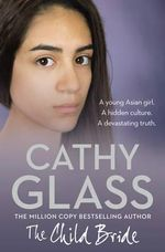 The Child Bride - Cathy Glass