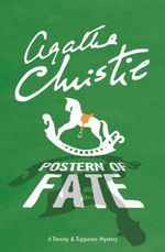 Postern of Fate : A Tommy & Tuppence Mystery - Agatha Christie