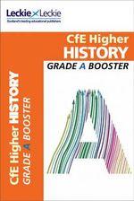 CFE Higher History Grade Booster : Grade Booster - John Kerr