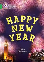 Happy New Year : Green/band 05 - Helen Chapman