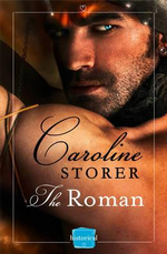 The Roman : Harperimpulse Historical Romance - Caroline Storer