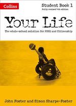 Your Life : Student Book 1 - John Foster
