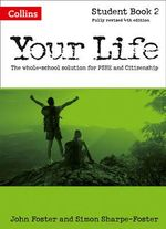 Your Life : Student Book 2 - John Foster