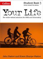 Your Life : Student Book 3 - John Foster
