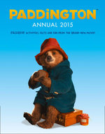 Paddington Movie : Paddington Annual 2015