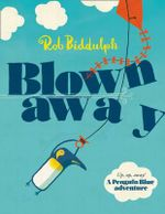 Blown Away - Rob Biddulph