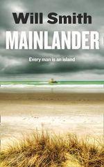 Mainlander - Will Smith