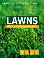 Lawns (Collins Practical Gardener) : Collins Practical Gardener - Martin Fish