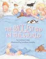 The Biggest Bed in the World - Lindsey Camp