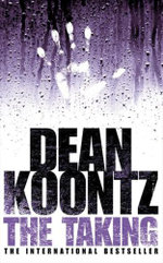 The Taking - Dean Koontz