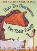 How do Dinosaurs Eat Their Food - Jane Yolen