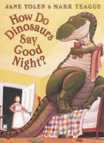 How do Dinosaurs Say Goodnight - Jane Yolen