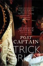 Post Captain : An Aubrey & Maturin Adventure : Book 2 - Patrick O'Brian