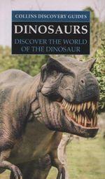 Dinosaurs : Collins Nature Guides - Adam Yates