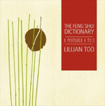 Feng Shui Dictionary - Lillian Too