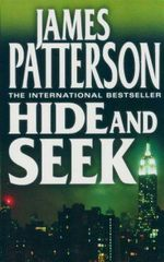 Hide and Seek - James Patterson
