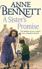 A Sister's Promise - Anne Bennett