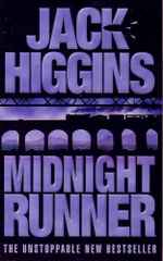 Midnight Runner : A Sean Dillon Book - Jack Higgins