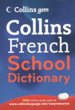 Collins French School Dictionary : Collins Gem