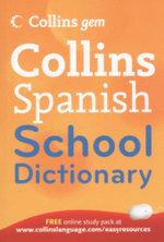 Collins Spanish School Dictionary : Collins Gem