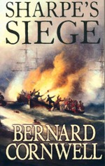 Sharpe's Siege : Richard Sharpe and the Winter Campaign, 1814 - Bernard Cornwell