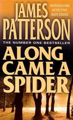 Along Came a Spider : Alex Cross Series : Book 1 - James Patterson