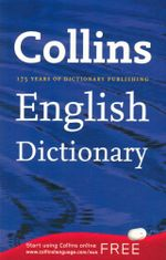 Collins English Dictionary : 175 Years of Dictionary Publishing