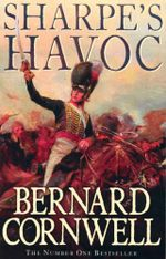 Sharpe's Havoc : Richard Sharpe and the Campaign in Northern Portugal, Spring 1809 - Bernard Cornwell