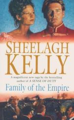 Family of the Empire : The Second Book in the Kilmaster Series - Sheelagh Kelly