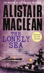 The Lonely Sea - Alistair Maclean