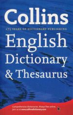Collins English Dictionary & Thesaurus : 175 Years of Dictionary Publishing
