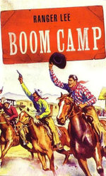 Boom Camp : Wild West Club Series - Ranger Lee