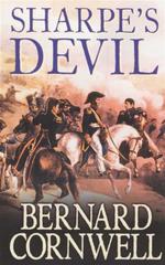 Sharpes Devil : Richard Sharpe and the Emperor, 1820-21 (Book 19) - Bernard Cornwell