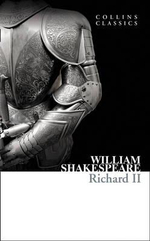 Richard II : Collins Classics - William Shakespeare