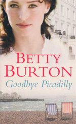 Goodbye Piccadilly - Betty Burton