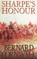 Sharpe's Honour : Richard Sharpe and the Vitoria Campaign February to June, 1813 (Book 14) - Bernard Cornwell