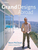 Grand Designs Abroad - Kevin McCloud