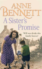 A Sisters Promise : Will War Divide This Family Forever? - Anne Bennett