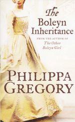 Boleyn Inheritance : Boleyn Inheritance - Philippa Gregory