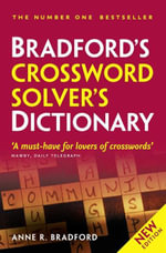 Bradford's Crossword Solver's Dictionary - Anne R. Bradford