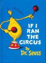 If I Ran a Circus : Dr Seuss Mini - Dr. Seuss