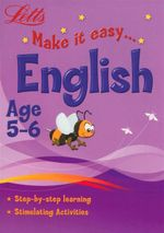 English  : Letts Make It Easy - Age 5-6